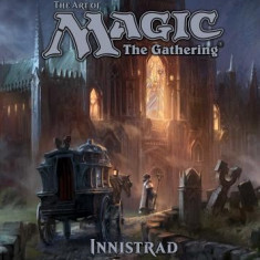 The Art of Magic: The Gathering: Innistrad