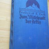 FREDERICK COOK--IN CENTRUL ARCTICII - POLUL NORD - 1928 - Carte Geografie