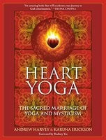 Heart Yoga: The Sacred Marriage of Yoga and Mysticism foto mare