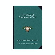 Historia de Gibraltar (1782) - Carte in engleza