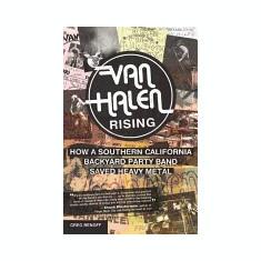 Van Halen Rising: How a Southern California Backyard Party Band Saved Heavy Metal - Carte in engleza