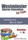 Westminster Shorter Catechism for Kids