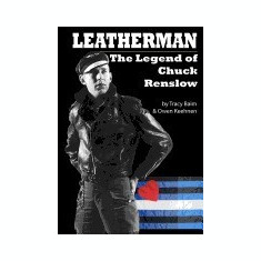 Leatherman: The Legend of Chuck Renslow - Carte in engleza
