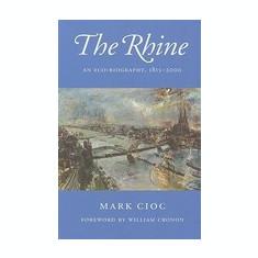 The Rhine: An Eco-Biography, 1815-2000 - Carte in engleza