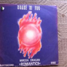Romanticii Soare si foc Mircea Dragan disc vinyl lp Muzica Pop electrecord funk soul disco, VINIL