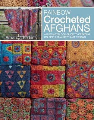 Rainbow Crocheted Afghans: A Block-By-Block Guide to Creating Colorful Blankets and Throws foto