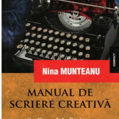 Manual de scriere creativa - Sciitorul de fictiune - Autor(i): Nina Munteanu - Carte Legislatie