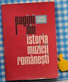Pagini din istoria muzicii romanesti George Breazul vol IV