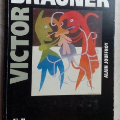 VICTOR BRAUNER (ALAIN JOUFFROY, FALL EDITION PARIS - 1996) [LB. FRANCEZA]
