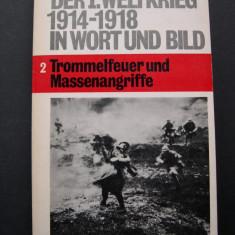 I. Razboi Mondial in imagini si text. Heyne Dokumentation 2. Limba germana - Fotografie veche