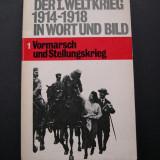 I. Razboi Mondial in imagini si text. Heyne Dokumentation 1. Limba germana - Fotografie veche