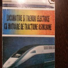 LOCOMOTIVE SI TRENURI ELECTRICE CU MOTOARE DE TRACTIUNE ASINCRONE - 1997