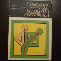 EXERCITIUL FIZIC SI COLOANA VERTEBRALA - Stefan A. Birtolon - Sport Turism - Carte Recuperare medicala