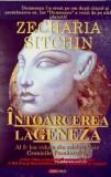 Intoarcerea la Geneza  -  Zecharia Sitchin, Alta editura