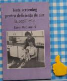 Teste screening pentru deficienta de auz la copii mici Barry McCormick
