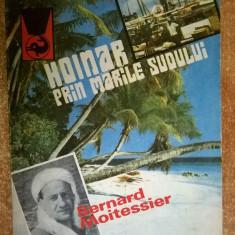 Bernard Moitessier - Hoinar prin marile sudului - Carte de aventura