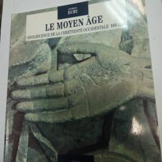 LE MOYEN AGE - ADOLESCENCE DE LA CHRETIENE OCCIDENTALE 980 -1140 - GEORGES DUBY - Istorie