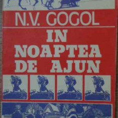 In Noaptea De Ajun - N.v. Gogol, 394160 - Roman