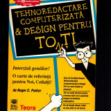 Tehnodactare computerizata & design pentru toti /tonti - Roger C. Parker