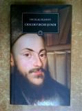 Nicolae Filimon – Ciocoii vechi si noi {Jurnalul}