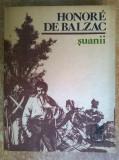 Honore de Balzac – Suanii, Honore de Balzac
