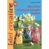 Zane si Flori din Snururi si Panglici de Hartie 46, Editura Casa