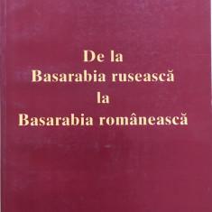 DE LA BASARABIA RUSEASCA LA BASARABIA ROMANEASCA - Onisifor Ghibu - Istorie