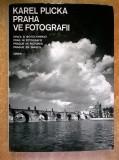 Karel Plicka - Praha ve fotografii {Prague in Pictures}