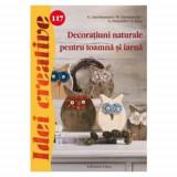 Decoratiuni Naturale pentru Toamna si Iarna 117 - Idei Creative - Carte de colorat