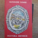 DOCTORUL MISTERIOS-AL.DUMAS - Roman