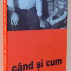 CAND SI CUM INCEPEM SA-I VORBIM COPILULUI DESPRE DUMNEZEU, ED. a - II - a, 2006 - Carti Crestinism
