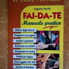 Augusto Vecchi - Fai-da-te Manuale pratico