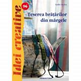 Teserea bratarilor din margele 96 Idei Creative - Carte de colorat