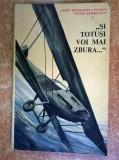R. Banciulescu-Cozadini, V. Banciulescu - Si totusi voi mai zbura