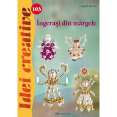 Ingerasi din Margele 103 Idei Creative - Carte de colorat