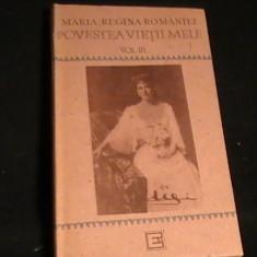 POVESTEA VIETII MELE-MARIA REGINA ROMANIEI-VOL3-493 PG-, Alta editura