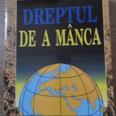 Dreptul De A Manca - Mircea Bulgaru, 394117 - Carte Drept penal