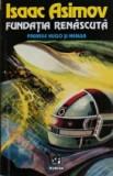 Isaac Asimov - Fundatia renascuta, Alta editura, Isaac Asimov