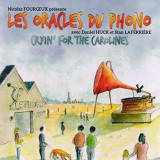 Les Oracles Du Phono - Cryin' For the Carolines ( 1 CD )