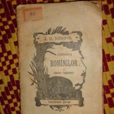 Istoria romanilor din Dacia Traiana an 1898/265pag- Xenopol - Carte Istorie