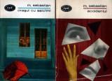 Oraşul cu salcâmi *Accidentul de Mihail Sebastian (2 vol.)