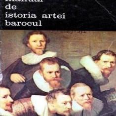 Manual de Istoria Artei - Barocul - G. Oprescu - Carte Istoria artei