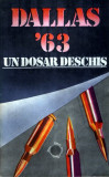 Dallas '63 - un dosar deschis