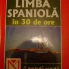 Jose Cosgaya - Limba Spaniola In 30 De Ore - Curs Limba Spaniola