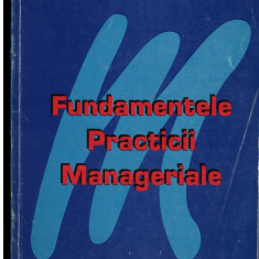 Fundamentele practicii manageriale - Autor(i): Ion Petrescu, Gheorghe Seghete - Carte Administratie Publica