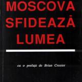 Moscova sfidează lumea de Ion Raţiu ediţia 1986 - Istorie
