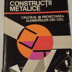 Constructii metalice calculul si proiectarea elementelor din otel D.Mateescu