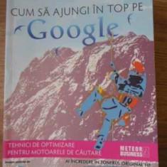Cum Sa Ajungi In Top Pe Google - David Viney, 394331