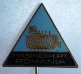 I.239 INSIGNA STICKPIN ROMANIA MASINEXPORT h49mm email, Romania de la 1950