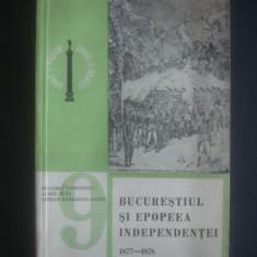 BUCURESTIUL SI EPOPEEA INDEPENDENTEI 1877-1878, Alta editura